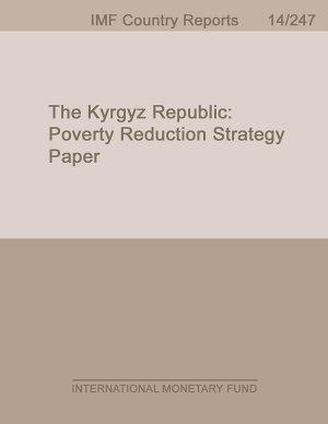 The Kyrgyz Republic  Poverty Reduction Strategy Paper PDF