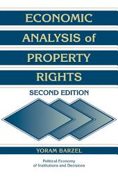 Economic Analysis of Property Rights: Edition 2