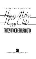 Happy Mother  Happy Child PDF