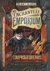 Enchanted Emporium: Compass of Dreams