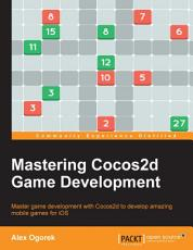 Mastering Cocos2d Game Development PDF
