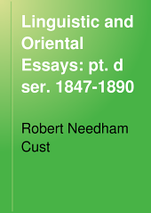 Linguistic and Oriental Essays: 1840-1897