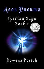 Aeon Pneuma: Spirian Saga, Book 4