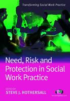 Need  Risk and Protection in Social Work Practice PDF