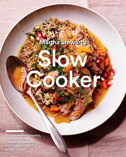 Download Martha Stewart s Slow Cooker Book