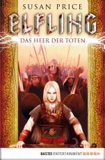 Elfling   Das Heer der Toten PDF