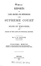 Reports of Cases Argued and Determined in the Supreme Court of the State of Wisconsin PDF