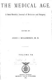 The Medical Age: Volume 5