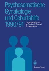 Psychosomatische Gynäkologie und Geburtshilfe 1990/91