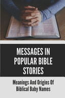 Messages In Popular Bible Stories PDF