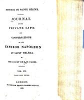 Journal of the Private Life and Conversations of the Emperor Napoleon at Saint Helena PDF