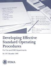 Developing Effective Standard Operation Procedures; for Fire and EMS Departments