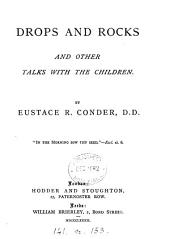 Drops and rocks: and other talks with the children