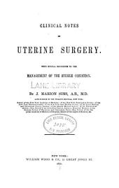 Clinical notes on uterine surgery