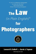 The Law  in Plain English  for Photographers
