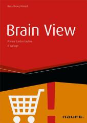 Brain View: Warum Kunden kaufen