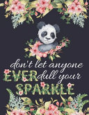 Don t Let Anyone Ever Dull Your Sparkle