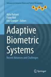 Adaptive Biometric Systems: Recent Advances and Challenges