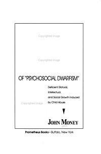 The Kaspar Hauser Syndrome of  psychosocial Dwarfism