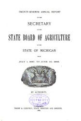 Annual Report of the Secretary of the State Board of Agriculture and Annual Report of the Experiment Station PDF