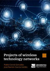 Projects of wireless technology networks