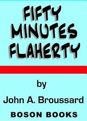 Fifty-Minutes Flaherty