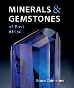 Minerals & Gemstones of East Africa