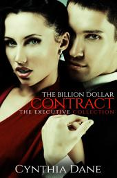 The Billion Dollar Contract (The Executive Collection)
