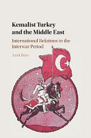 Kemalist Turkey and the Middle East PDF