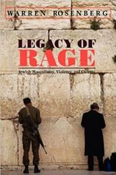 Legacy of Rage: Jewish Masculinity, Violence, and Culture