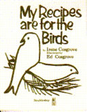 My Recipes are for the Birds