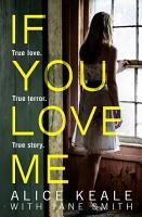 If You Love Me  True love  True terror  True story  PDF