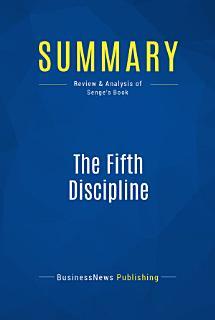Summary  The Fifth Discipline Book