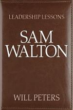 Leadership Lessons: Sam Walton