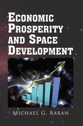 Economic Prosperity and Space Development
