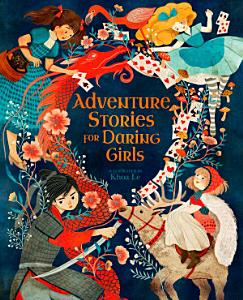Adventure Stories for Daring Girls Book