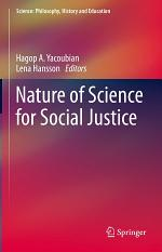 Nature of Science for Social Justice