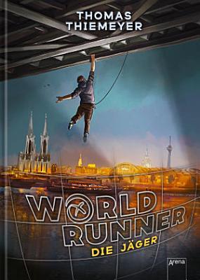 World Runner  1   Die J  ger PDF