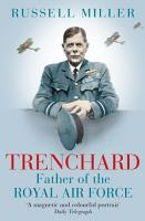 Trenchard  Father of the Royal Air Force   the Biography PDF