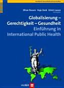 Globalisierung   Gerechtigkeit   Gesundheit PDF