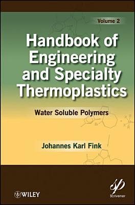 Handbook of Engineering and Specialty Thermoplastics, Volume 2