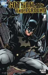 Gotham Underground (2007-) #1