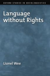 Language without Rights