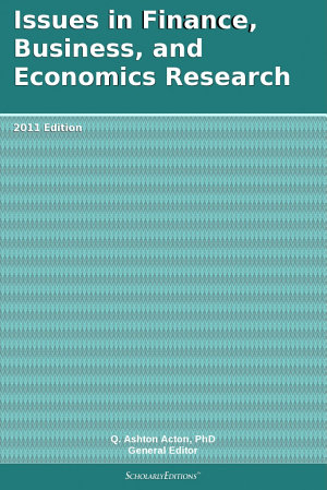 Issues in Finance  Business  and Economics Research  2011 Edition PDF