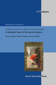 A Hundred Years of the Secret Garden PDF