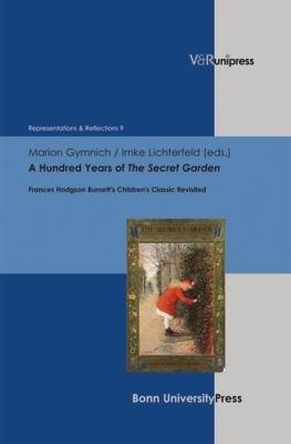 A Hundred Years of the Secret Garden