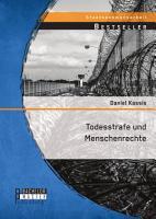 Todesstrafe und Menschenrechte PDF