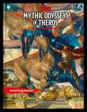 Dungeons   Dragons Mythic Odysseys Of Theros  D D Campaign Setting And Adventure Book