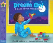 Dream On!: A book about possibilities