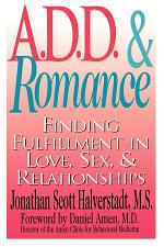 A.D.D. & Romance